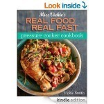 Real Food Real Fast Pressure Cooker